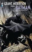 Batman - Grant Morrison présente : Tome 4 - Le dossier noir
