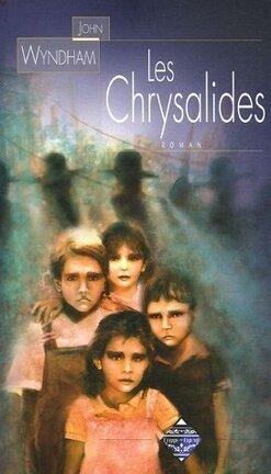 Couverture du livre : Les chrysalides