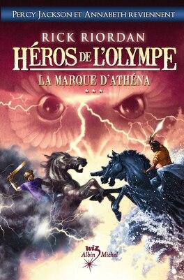 Couverture du livre : Héros de l'Olympe, Tome 3 : La Marque d'Athena