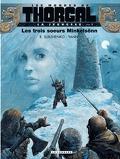 Les Mondes de Thorgal - La Jeunesse, Tome 1 : Les Trois Sœurs Minkelsönn