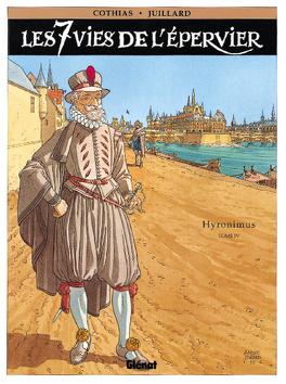 Couverture du livre : Les Sept Vies de l'Épervier, tome 4 : Hyronimus