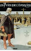 Les Sept Vies de l'Épervier, tome 7 : La Marque du Condor