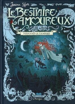 Couverture du livre : Le Bestiaire amoureux, tome 1: Fernand le vampire