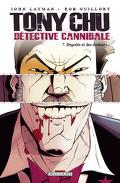 Tony Chu, détective cannibale, Tome 7 : Dégoûts et douleurs