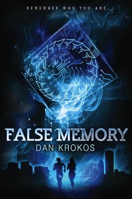Couverture du livre : False Memory, Tome 1