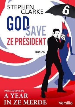 Couverture du livre : God save ze Président - Episode 6