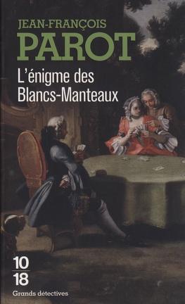 Couverture du livre : L'énigme des blancs-manteaux