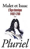 L'histoire : Volume 2, L'âge classique : 1492-1789