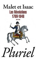 L'histoire : Volume 3, Les révolutions : 1789-1848
