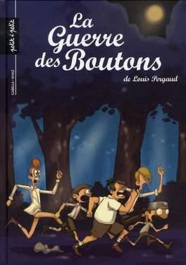 Couverture du livre : La Guerre des Boutons, tome 2 : La forteresse