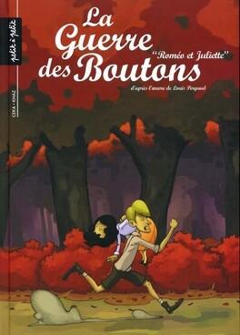 """Couverture du livre : La Guerre des Boutons, tome 3 : """"Roméo et Juliette"""""""