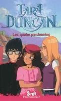 Tara Duncan, Tome 9 : Les Quatre Parchemins (BD)