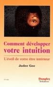 Comment développer votre intuition