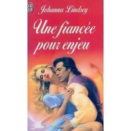 Couverture du livre : Une fiancée pour enjeu