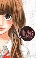No longer heroine, Tome 1