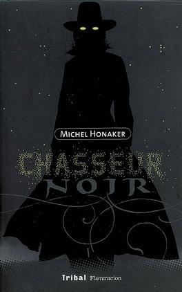 Couverture du livre : Chasseur noir