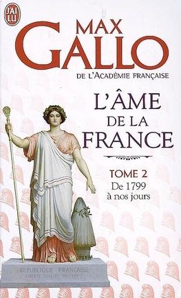 Couverture du livre : L'âme de la France, tome 2 : De 1799 à nos jours