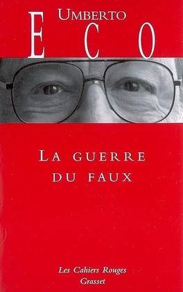 Couverture du livre : La Guerre du faux