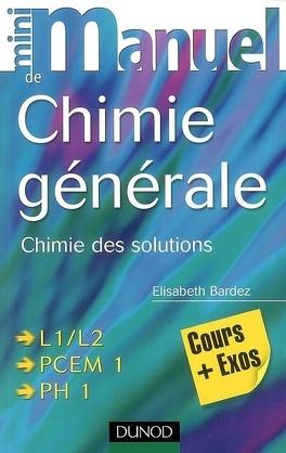 Couverture du livre : Mini-manuel de chimie générale : chimie des solutions