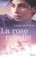 La rose rebelle