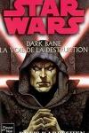 couverture Dark Bane : La voie de la destruction