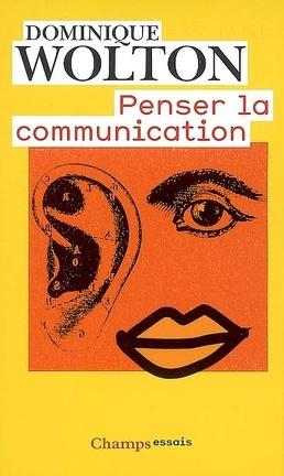 Couverture du livre : Penser la communication