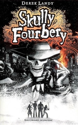 Couverture de Skully Fourbery, tome 1: Skully Fourbery