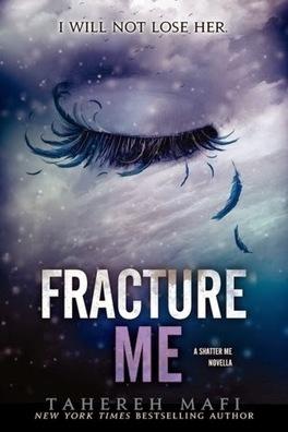 Couverture du livre : Insaisissable, Tome 2.5 : Fracture Me