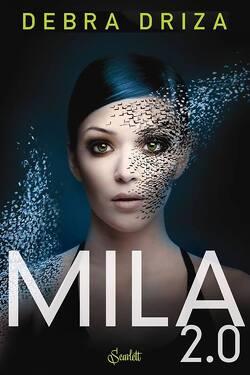 Couverture de MILA 2.0, Tome 1 : MILA 2.0