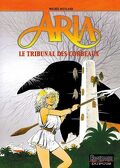 Aria, tome 7 : Le Tribunal des corbeaux