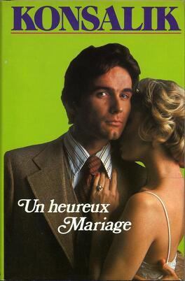 Couverture du livre : Un heureux mariage