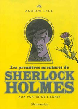 Couverture du livre : Les Premières Aventures de Sherlock Holmes, Tome 4 : Les Portes de l'Enfer