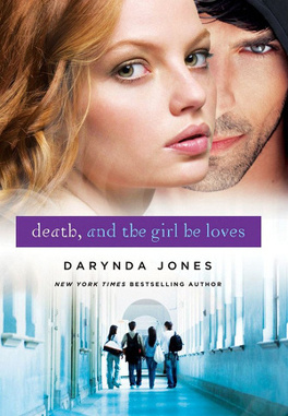 Couverture du livre : Darklight, Tome 3 : Death and the Girl He Loves