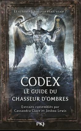 Couverture du livre : Codex : Le guide du Chasseur d'ombres