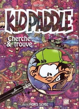 Couverture du livre : Kid Paddle - Cherche & trouve