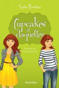 Cupcakes et claquettes, tome 2 : L'amour est un caramel dur