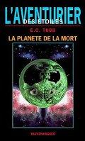 L'Aventurier des Étoiles, tome 2 : La Planète de la Mort