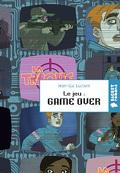 Le jeu : Game Over