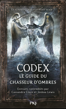 Codex : Le guide du Chasseur d'ombres