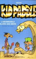 Kid Paddle - L'abominable blork des mers