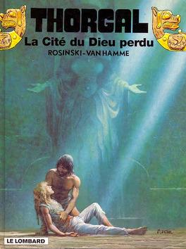 Couverture du livre : Thorgal, tome 12 : La Cité du dieu perdu