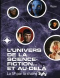 L'univers de la science-fiction... et au-delà