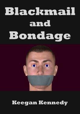 Couverture du livre : Blackmail and Bondage