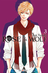Rose & Wolf, Tome 3
