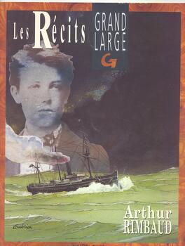 Couverture du livre : Les récits : Arthur Rimbaud