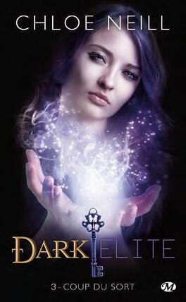 Couverture du livre : Dark Elite, Tome 3 : Coup du Sort