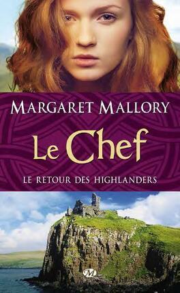 Couverture du livre : Le Retour des Highlanders, Tome 4 : Le Chef