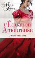 Coeurs Vaillants, Tome 1 : L'Equation Amoureuse