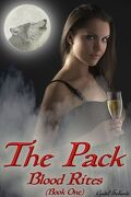 The Pack, Tome 1 : Blood Rites