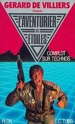 L'Aventurier des Étoiles, tome 7 : Complot sur Technos